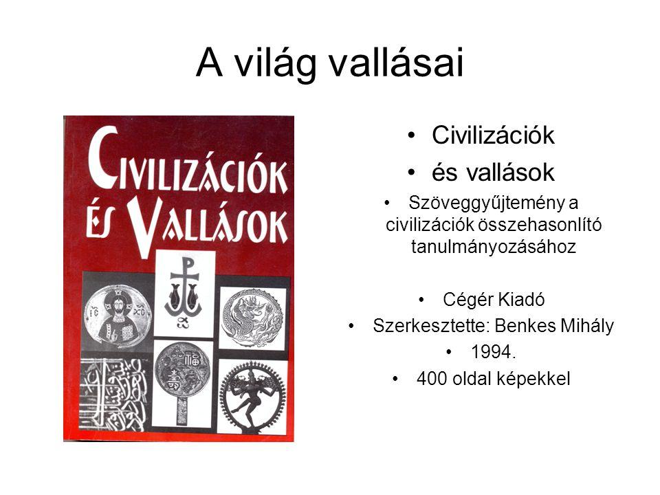 A világ vallásai Szimonidesz Lajos A VILÁG VALLÁSAI PRIMITÍV ÉS KULTÚRVALLÁSOK ISZLÁM ÉS BUDDHIZMUS ZSIDÓSÁG ÉS KERESZTÉNYSÉG Könyvértékesítő Vállalat Budapest, 1988 Jelen kötet a Dante Könyvkiadó által 1928-ban kiadott kétkötetes munka egy kötetben megjelenő utánnyomása.