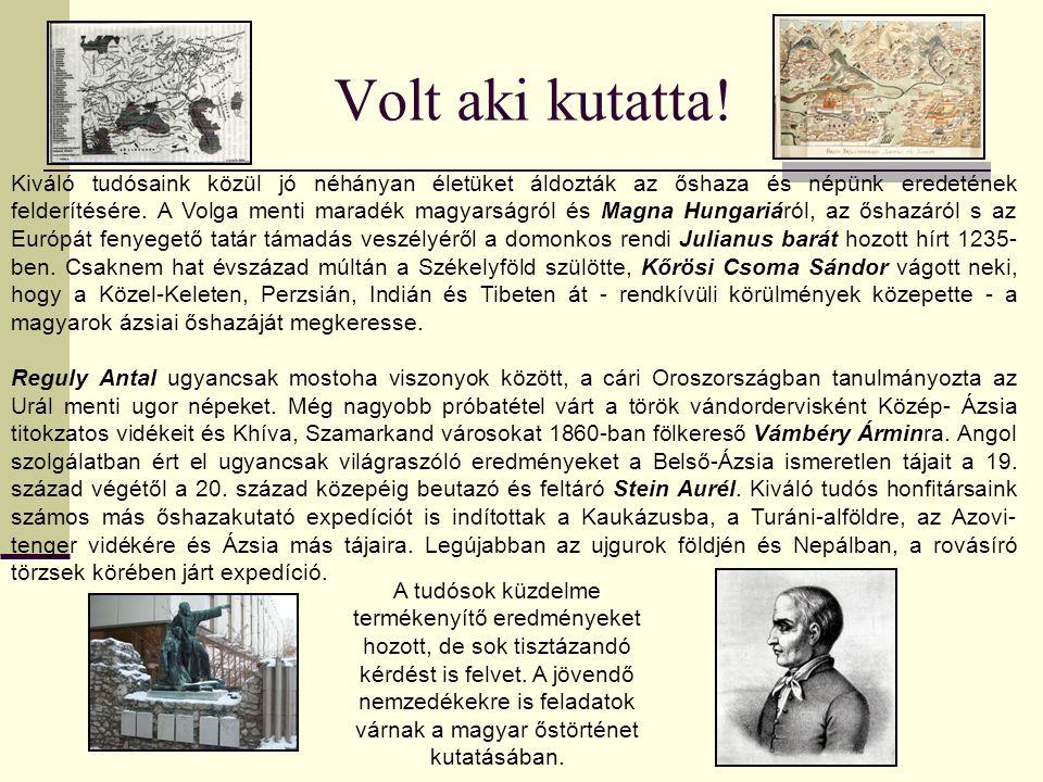 Az Árpád-házi királyok és az Anjouk korában az udvari krónikások jegyezték föl a magyarok eredetmondáit, melyek szájhagyomány útján maradtak fenn.