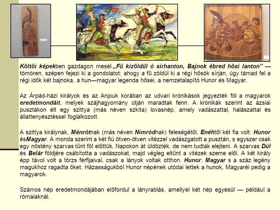 Arany János tervezte, hogy pótolja a magyarok hiányzó ősi eposzát.