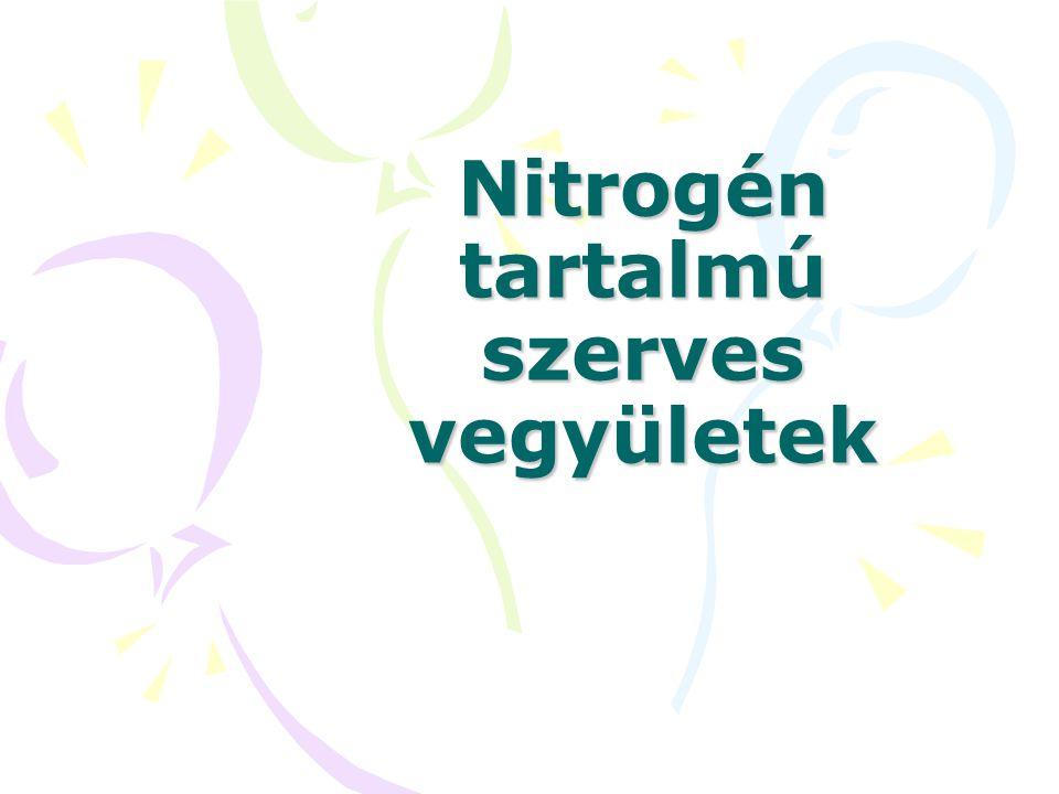 Nitrogén tartalmú szerves vegyületek
