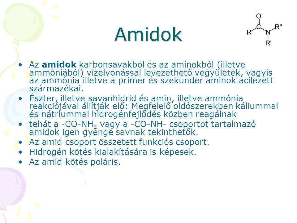 Amidok Az amidok karbonsavakból és az aminokból (illetve ammóniából) vízelvonással levezethető vegyületek, vagyis az ammónia illetve a primer és szeku