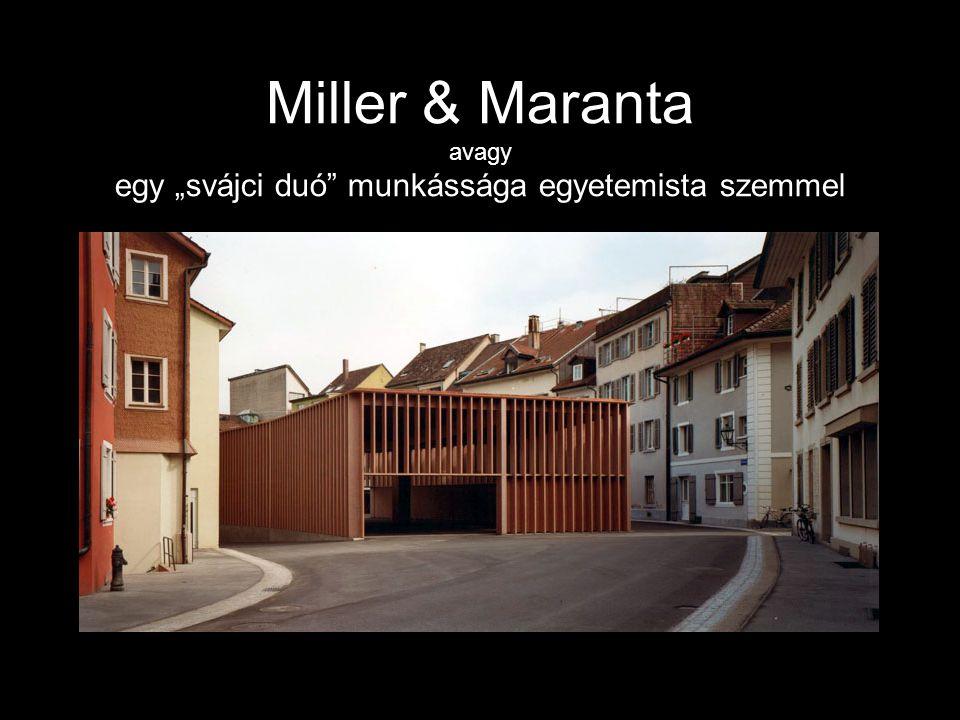 """Miller & Maranta avagy egy """"svájci duó munkássága egyetemista szemmel"""