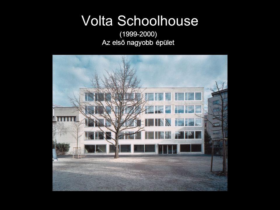 Volta Schoolhouse (1999-2000) Az első nagyobb épület