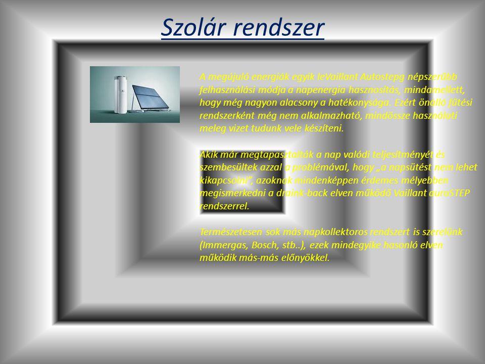 Szolár rendszer A megújuló energiák egyik leVaillant Autostepg népszerűbb felhasználási módja a napenergia hasznosítás, mindamellett, hogy még nagyon