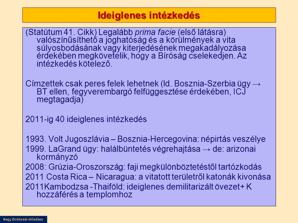 Nagy Boldizsár előadása Ideiglenes intézkedés (Statútum 41.