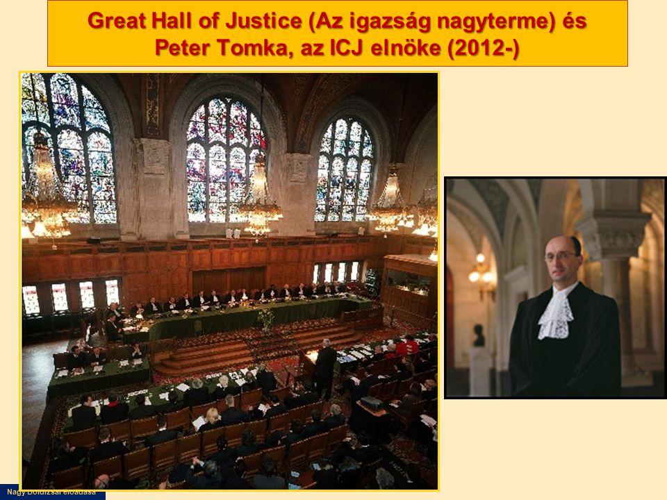 Nagy Boldizsár előadása Great Hall of Justice (Az igazság nagyterme) és Peter Tomka, az ICJ elnöke (2012-)