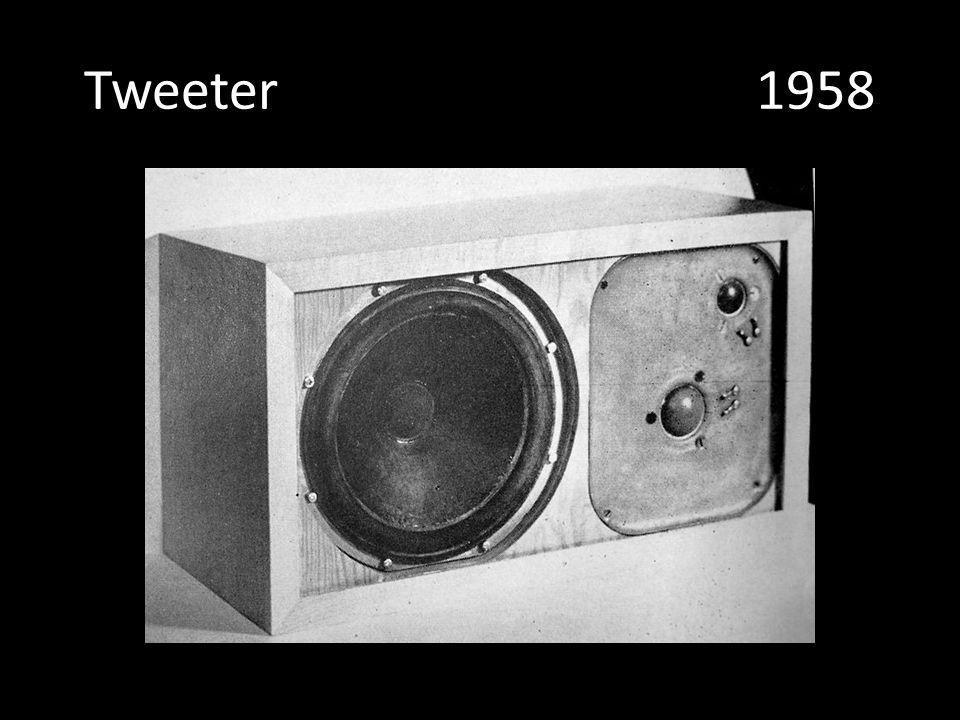 Tweeter 1958