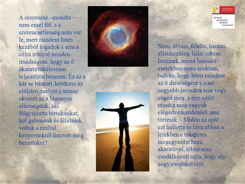 Az önmegvalósítás korában nem trendi Isten akaratának keresése – s talán sokak számára érthetetlen is.