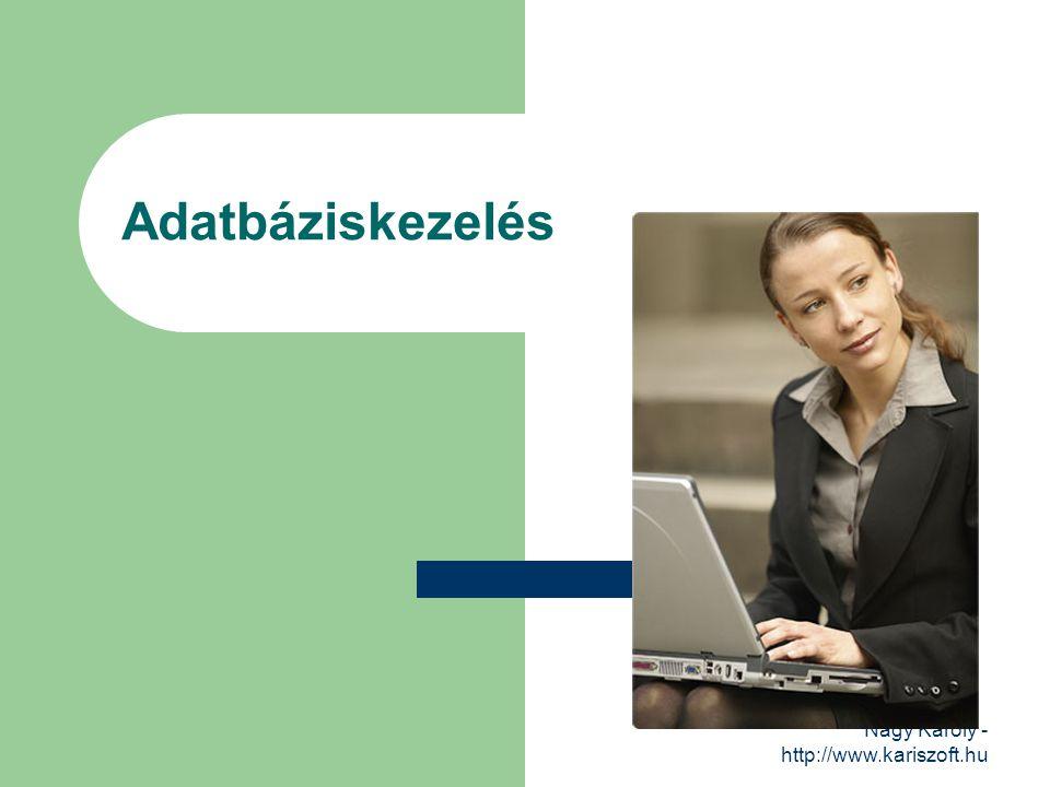 Nagy Károly - http://www.kariszoft.hu A relációs adatmodell - 1 Az adatmodell egyértelműen meghatározza az adatbázis szerkezetét, magában foglalja az adatok típusát, kapcsolatát, a korlátozó feltételeket és az adatkezelési műveleteket.