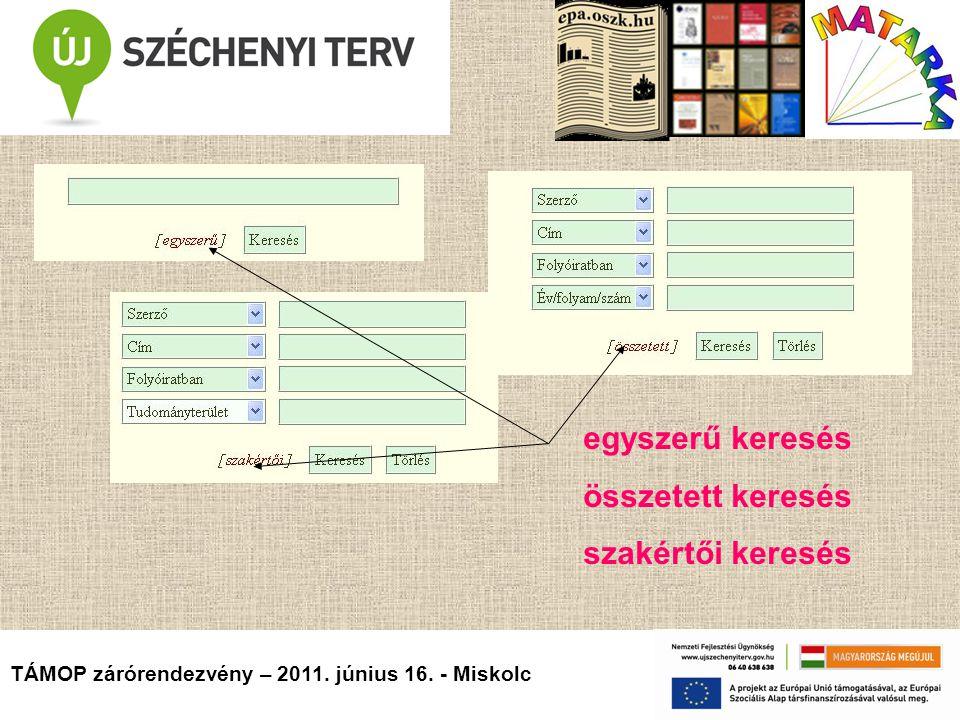 TÁMOP zárórendezvény – 2011. június 16.