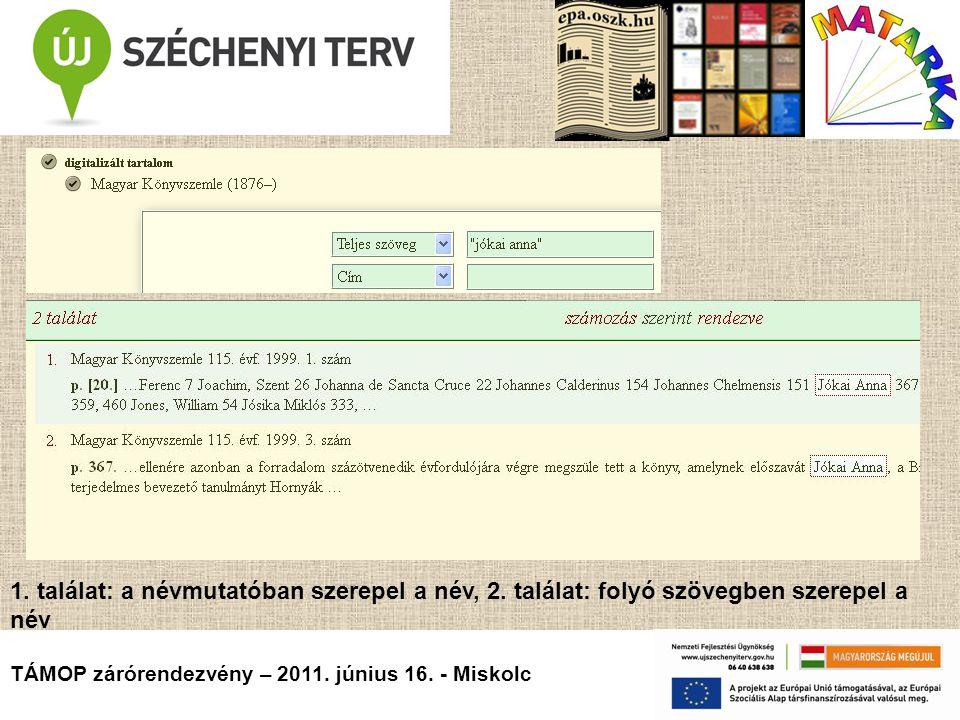 TÁMOP zárórendezvény – 2011. június 16. - Miskolc 1.