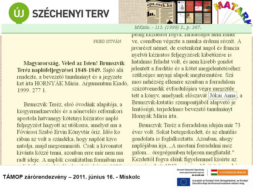TÁMOP zárórendezvény – 2011. június 16. - Miskolc