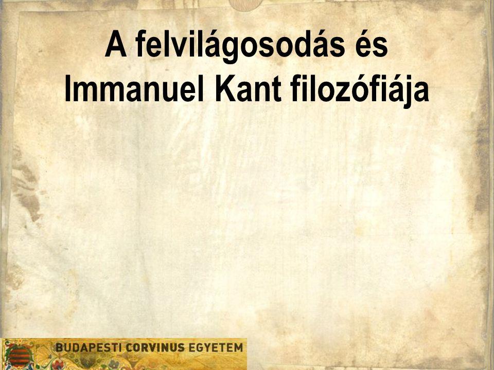 A felvilágosodás és Immanuel Kant filozófiája