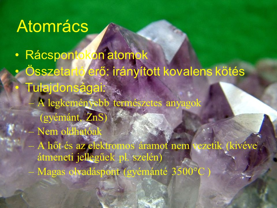 Atomrácsos anyagok gyémánt