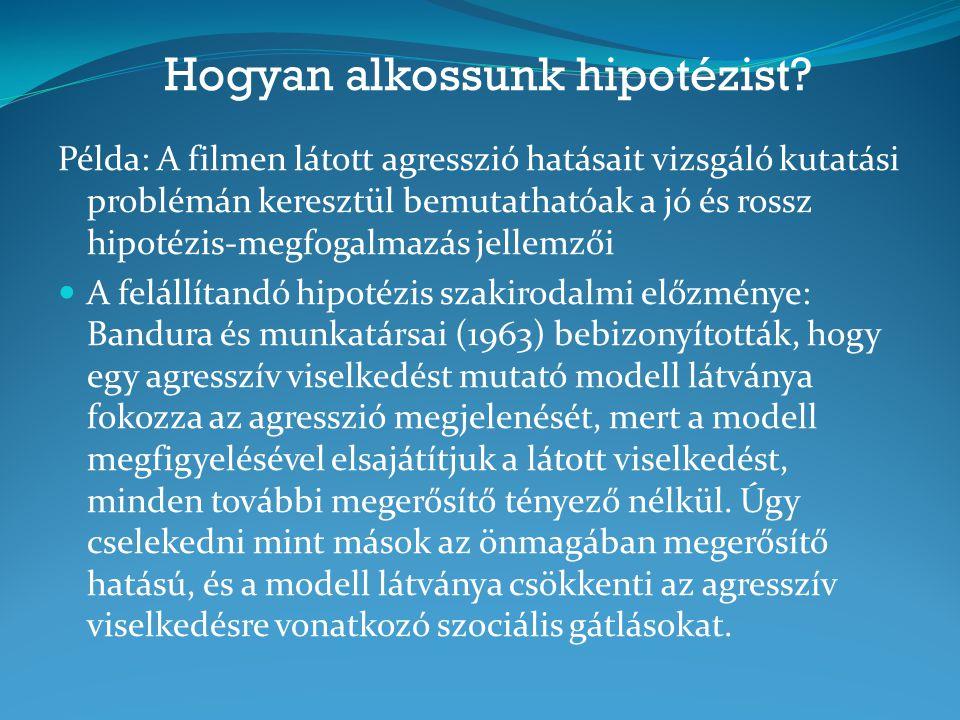 Hogyan alkossunk hipotézist.