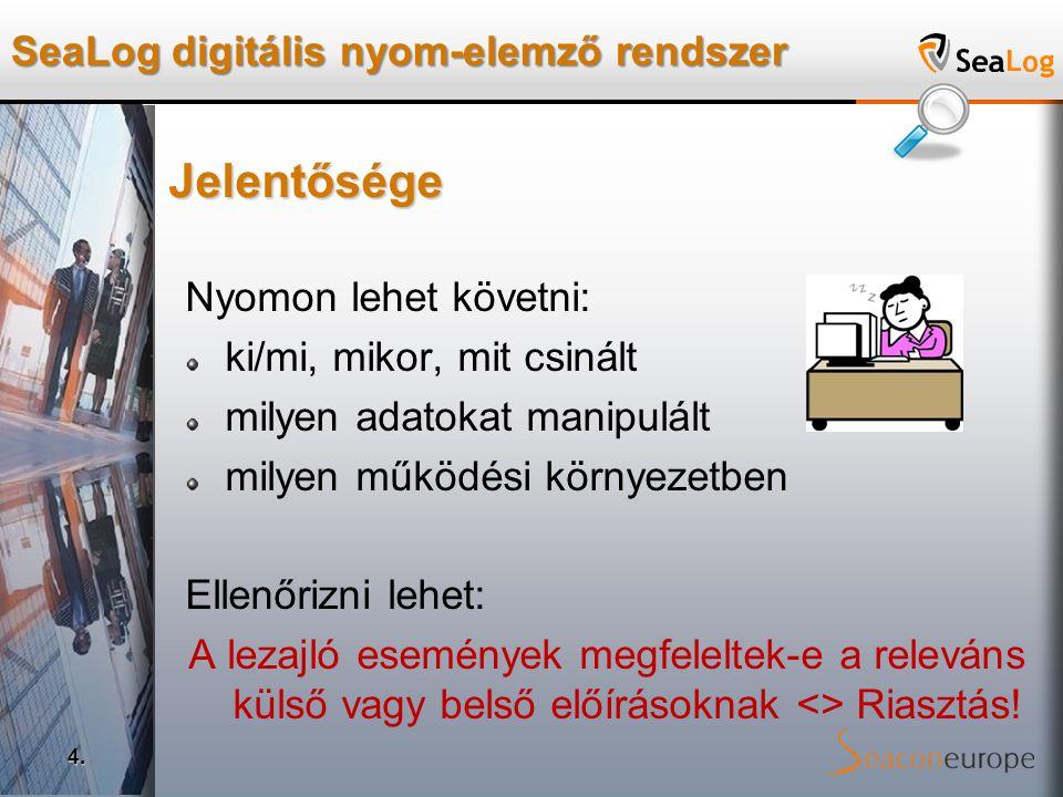 SeaLog digitális nyom-elemző rendszer 4.