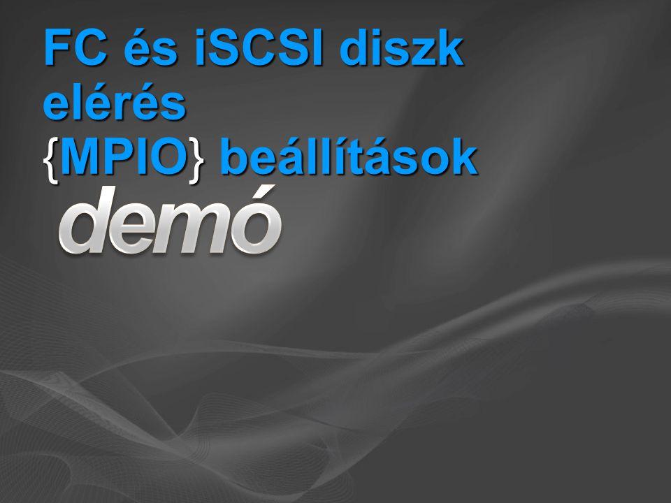 FC és iSCSI diszk elérés {MPIO} beállítások