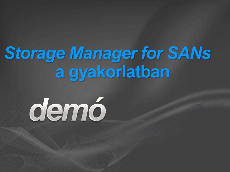 Storage Manager for SANs a gyakorlatban