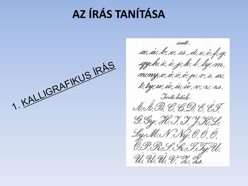 1. KALLIGRAFIKUS ÍRÁS