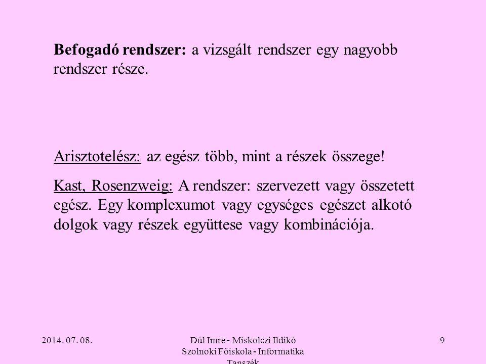 2014. 07. 08.Dúl Imre - Miskolczi Ildikó Szolnoki Főiskola - Informatika Tanszék 40