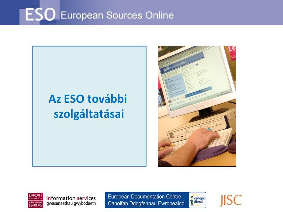 Az ESO további szolgáltatásai