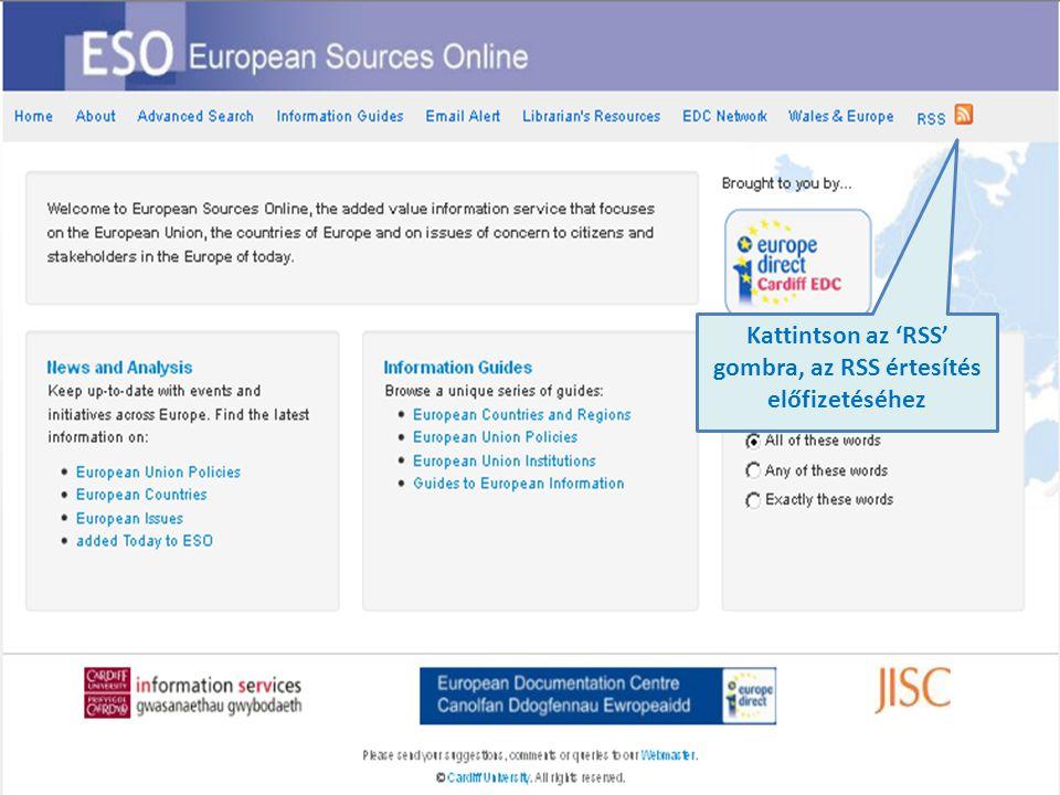 Kattintson az 'RSS' gombra, az RSS értesítés előfizetéséhez