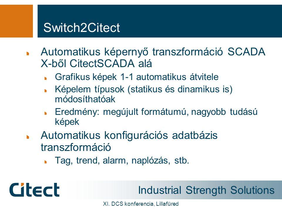 Industrial Strength Solutions XI.DCS konferencia, Lillafüred A konverziós folyamat 2/2.