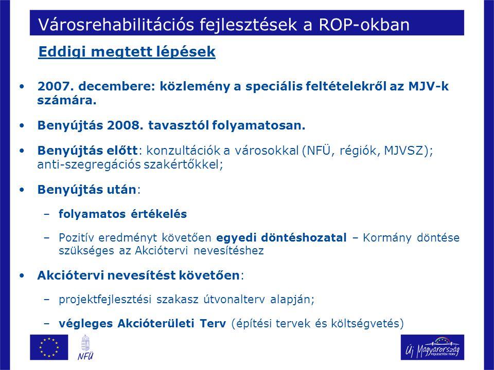 2007. decembere: közlemény a speciális feltételekről az MJV-k számára.