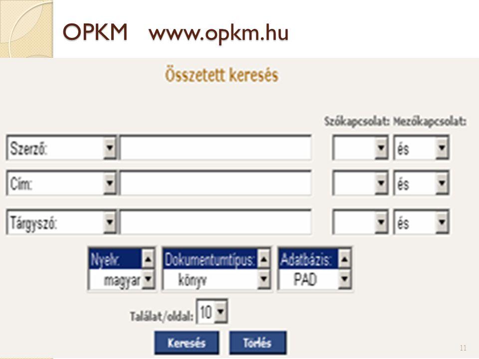 OPKM www.opkm.hu 11