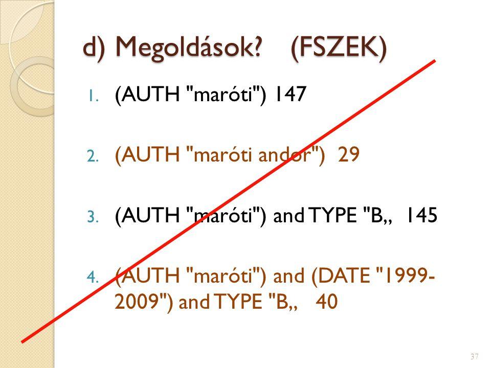d) Megoldások? (FSZEK) 1. (AUTH