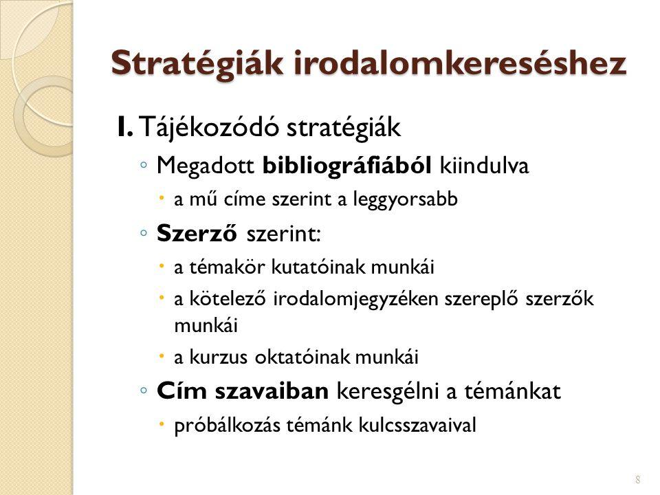Stratégiák irodalomkereséshez II.