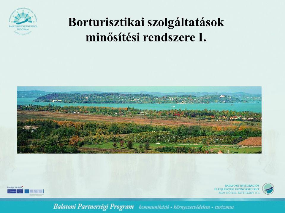 Borturisztikai szolgáltatások minősítési rendszere I.