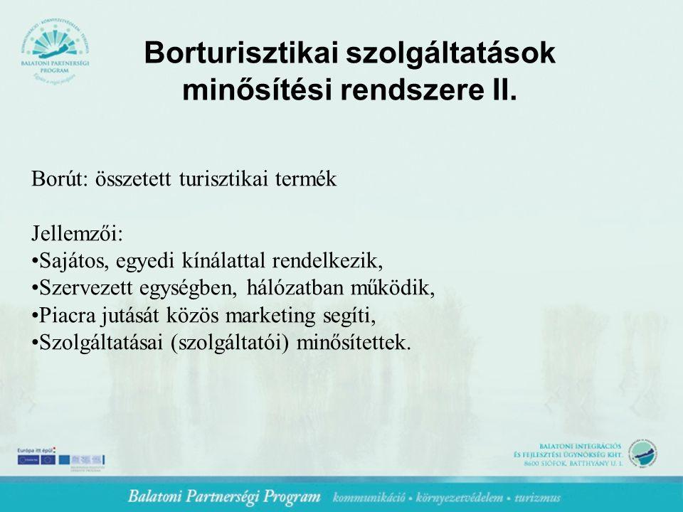 Borturisztikai szolgáltatások minősítési rendszere II.