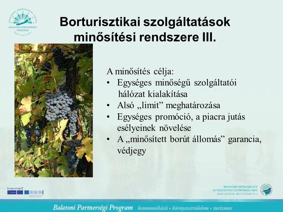 Borturisztikai szolgáltatások minősítési rendszere III.
