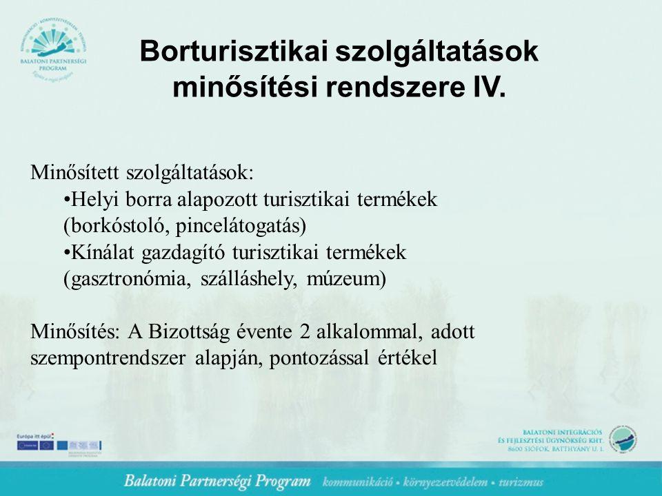 Borturisztikai szolgáltatások minősítési rendszere IV.