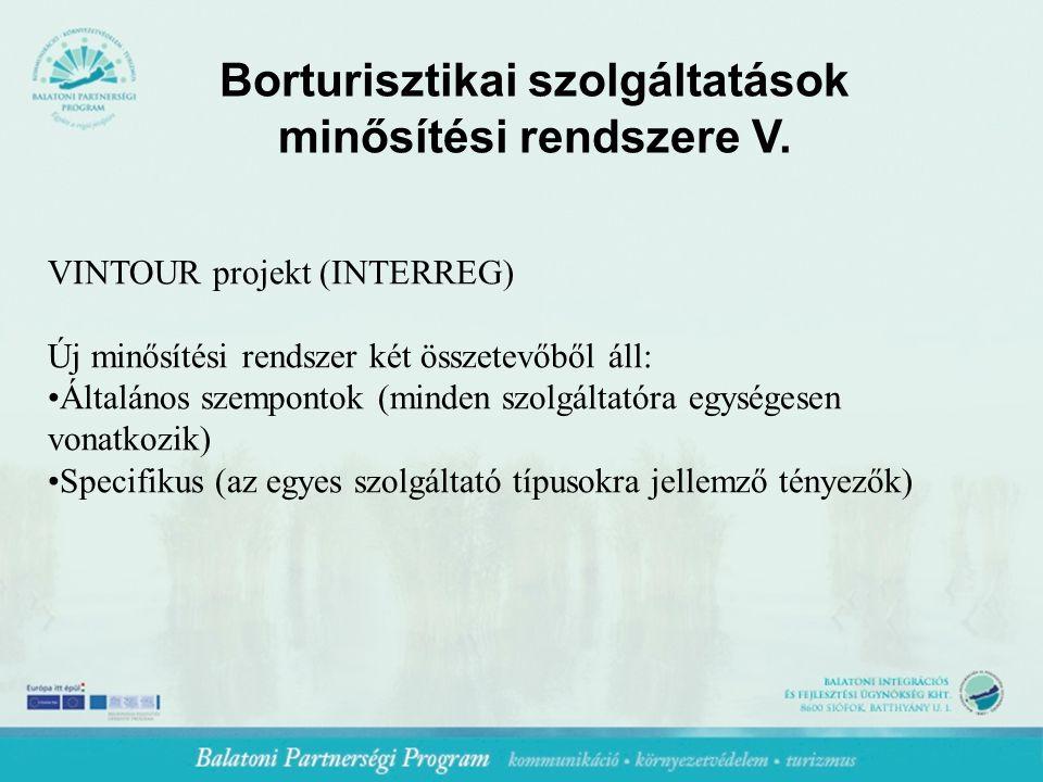 Borturisztikai szolgáltatások minősítési rendszere V.