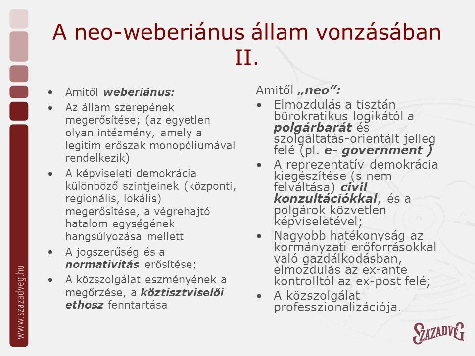 A neo-weberiánus állam vonzásában II.