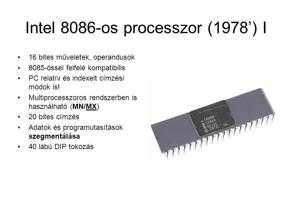 Intel 8086-os CPU II GND AD14 AD13 AD12 AD11 AD10 AD9 AD8 AD7 AD6 AD5 AD4 AD3 AD2 AD1 AD0 NMI INTR CLK GND V CC AD15 A16/S3 A17/S4 A18/S5 A19/S6 BHE / S7 MN / MX RD RQ / GT0, HOLD RQ / GT1, HLDA LOCK / WR S2, M / IO S1, DT / R S0, DEN QSO / ALE QS1 / INTA TEST READY RESET Cím-, és adatjel ← Minimim / Maximum mód → Bus High Enable / Státusz → Buszlezárás / Írás → Státusz / Memória – IO művelet Címjel / Státuszinformáció Órajel → Non-Maskable Interrupt → ↔ Cím-, és adatjel ↔ Buszkérés/megadás, DMA mód ↔ Buszkérés/megadás, HOLD elfogadás → Olvasás → Státusz / Adatküldés, -vétel → Státusz / Date Enable → Várakozási státusz / Address Latch En.