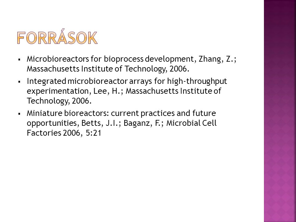  Microbioreactors for bioprocess development, Zhang, Z.; Massachusetts Institute of Technology, 2006.