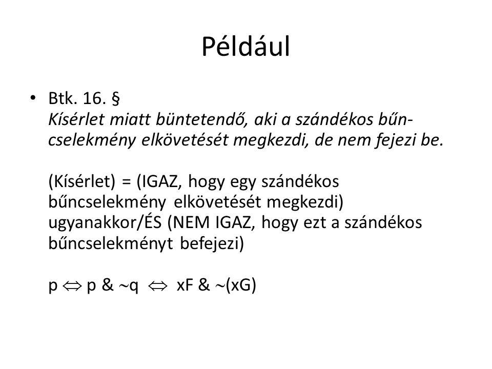 Például Btk. 16.