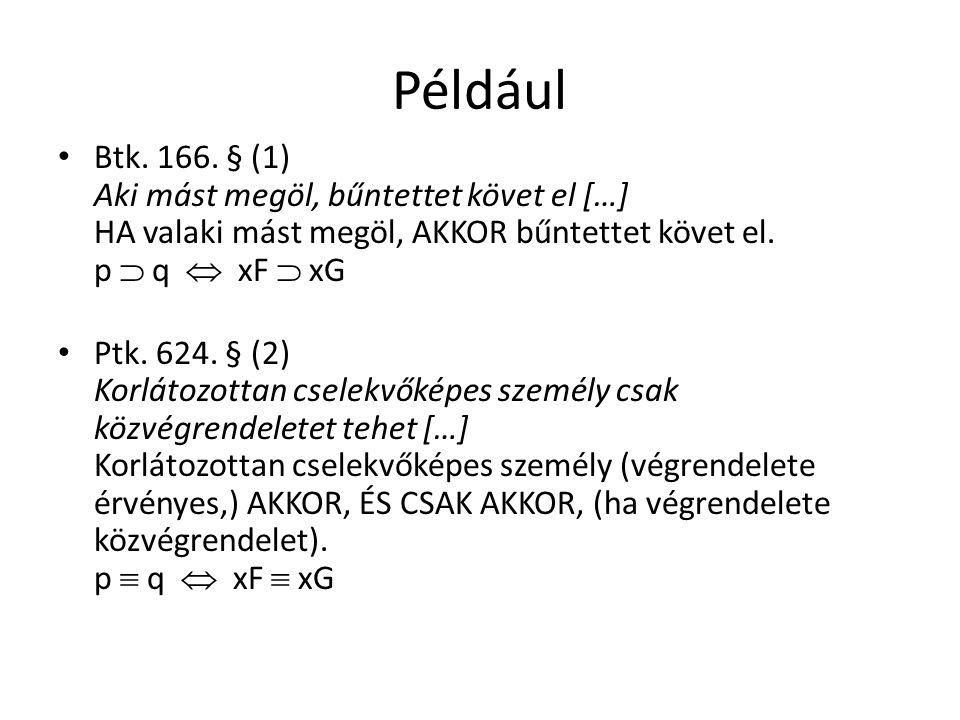 Például Btk. 166.