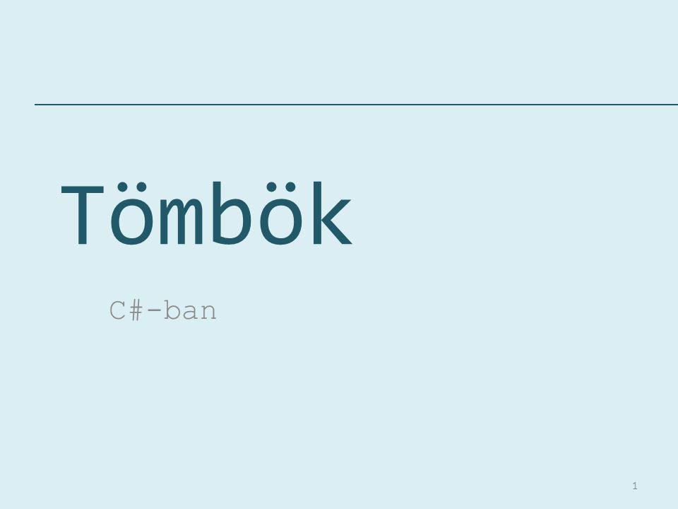 Tömbök C#-ban 1