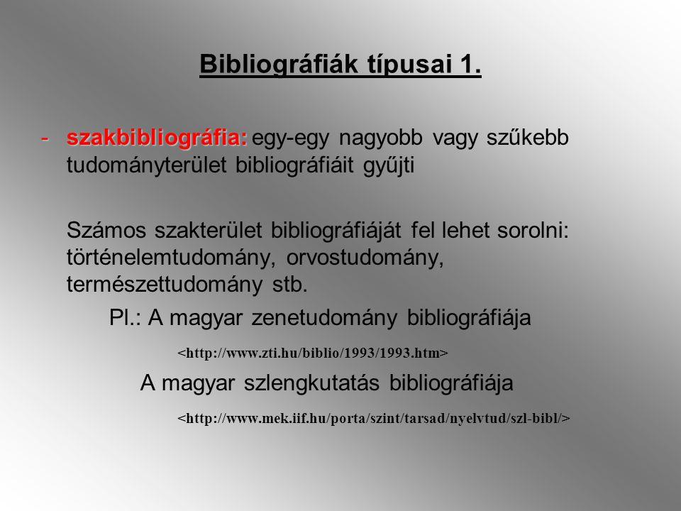 Bibliográfiák típusai 1.