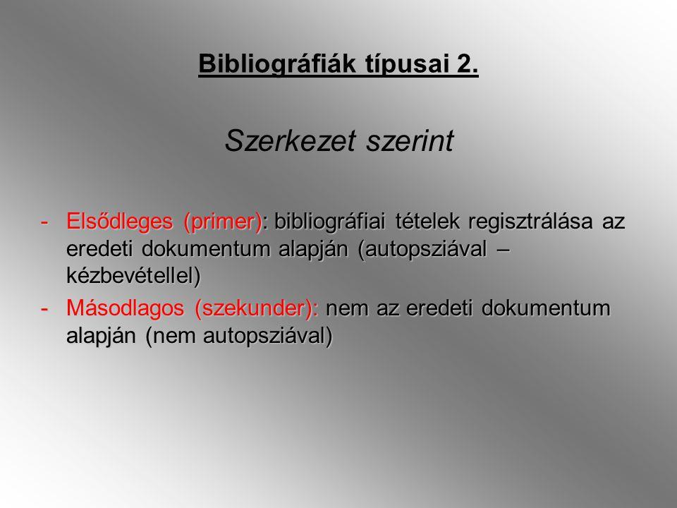 Bibliográfiák típusai 2.