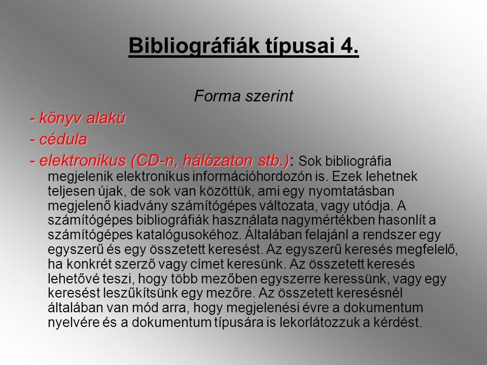 Bibliográfiák típusai 4.