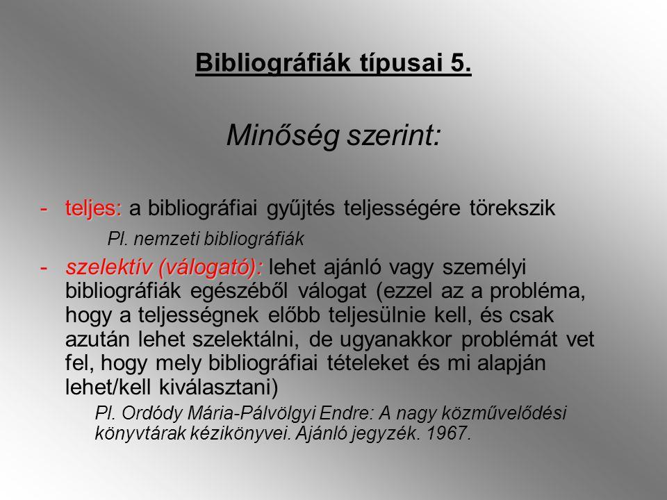 Bibliográfiák típusai 6.