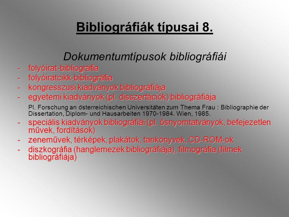 Bibliográfiák típusai 8.
