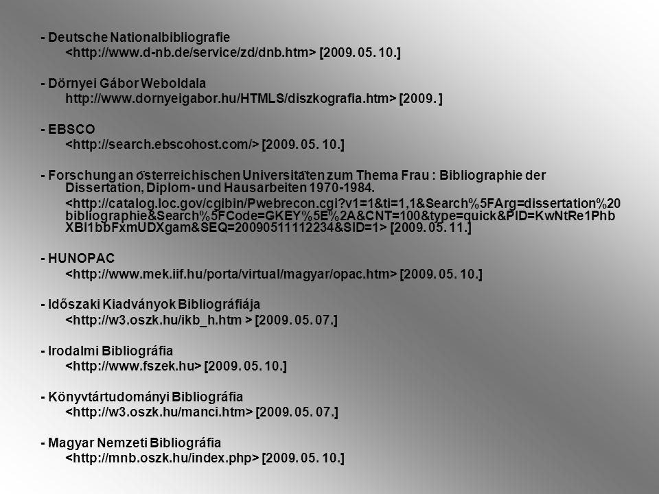 - Deutsche Nationalbibliografie [2009.05.