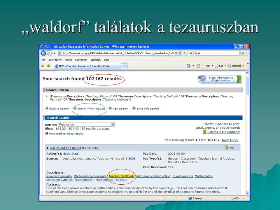 """""""waldorf"""" találatok a tezauruszban"""