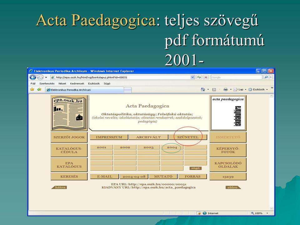 Acta Paedagogica: teljes szövegű pdf formátumú 2001-